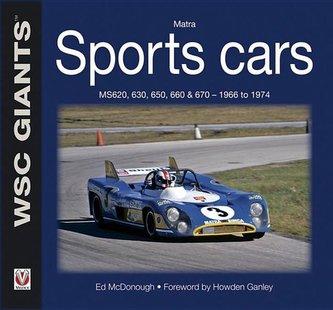 Matra Sports Cars: MS620, 630, 650, 660 & 670 - 1966 to 1974