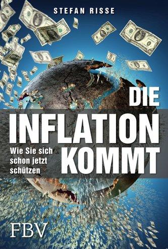 Die Inflation kommt
