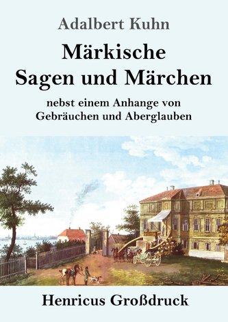 Märkische Sagen und Märchen (Großdruck)