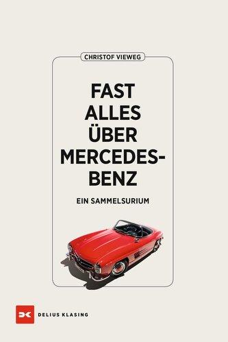 Fast alles über Mercedes