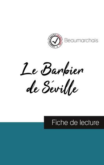 Le Barbier de Séville de Beaumarchais (fiche de lecture et analyse complète de l\'oeuvre)