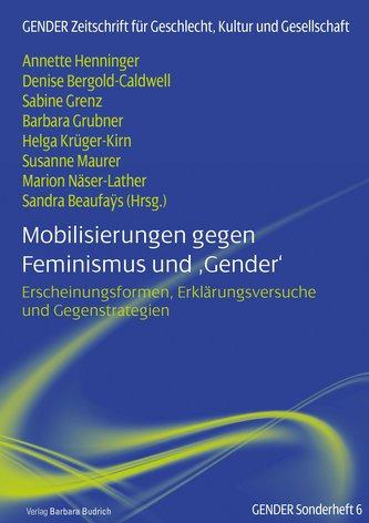 Mobilisierungen gegen Feminismus und ,Gender\'