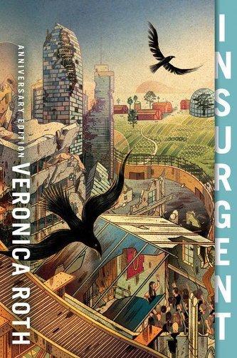 Insurgent. Anniversary Edition