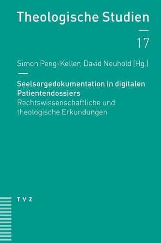Seelsorgedokumentation in digitalen Patientendossiers
