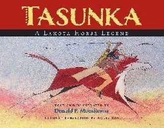 Tasunka: A Lakota Horse Legend