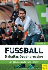 Fußball: Hyballas Gegenpressing