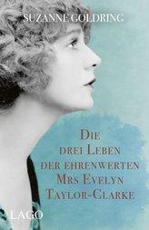 Die drei Leben der ehrenwerten Mrs Evelyn Taylor-Clarke