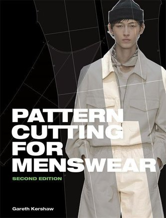 Pattern Cutting for Menswear Second Edition