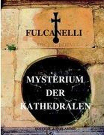 Mysterium der Kathedralen