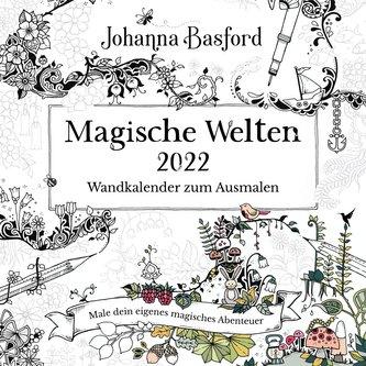 Magische Welten 2022 - Wandkalender zum Ausmalen