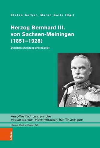 Herzog Bernhard III. von Sachsen-Meiningen (1851-1928)