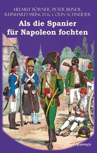Als die Spanier für Napoleon fochten