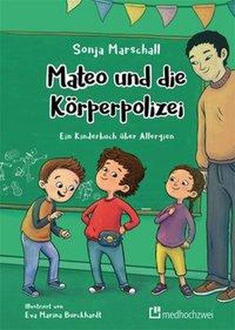 Mateo und die Körperpolizei