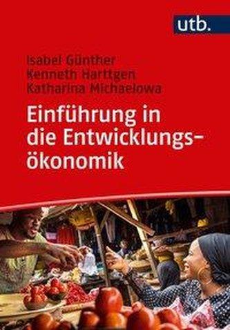 Einführung in die Entwicklungsökonomik