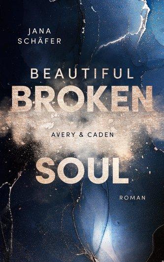 Beautiful Broken Soul