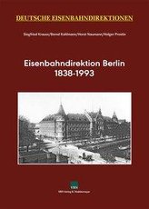 Eisenbahndirektion Berlin 1838-1993