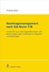 Nachtragsmanagement nach SIA-Norm 118