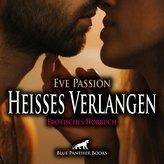 Heisses Verlangen   Erotische Geschichte Audio CD