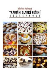 Tradiční sladké pečení bezlepkově