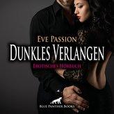 Dunkles Verlangen   Erotische Geschichte Audio CD