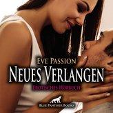 Neues Verlangen   Erotische Geschichte Audio CD