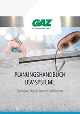 Planungshandbuch BSV-Systeme