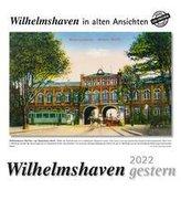 Wilhelmshaven gestern 2022