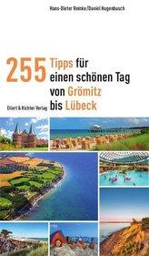 255 Tipps für einen schönen Tag von Grömitz bis Lübeck