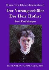 Der Vorzugsschüler / Der Herr Hofrat