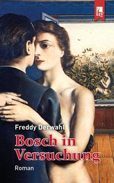 Bosch in Versuchung