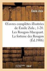 Oeuvres complètes illustrées de Émile Zola 1-20. Les Rougon-Macquart. La fortune des Rougon
