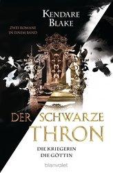 Der Schwarze Thron - Die Kriegerin / Die Göttin