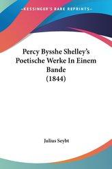 Percy Bysshe Shelley\'s Poetische Werke In Einem Bande (1844)