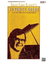 David Carr Glover\'s Favorite Solos, Book 1: 11 of His Original Piano Solos