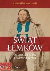 Świat Łemków Etnograficzna podróż po Łemkowszczyźn
