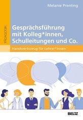 Gesprächsführung mit Kolleg_innen, Schulleitungen und Co.