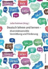 Deutsch lehren und lernen - diversitätssensible Vermittlung und Förderung