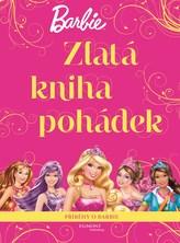 Barbie Zlatá kniha pohádek