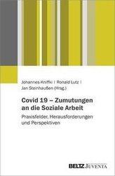 Covid-19 - Zumutungen an die Soziale Arbeit