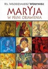Maryja w pełni objawienia