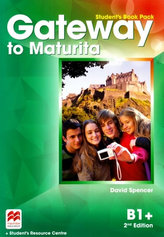 Gateway to Maturita: 2nd Edition B1+/Student´s Book Pack