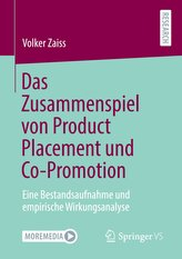 Das Zusammenspiel von Product Placement und Co-Promotion