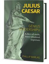 Julius Caesar - Génius leadershipu