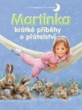 Martinka - krátké příběhy o přátelství