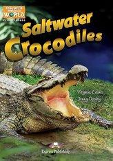 Saltwater Crocodiles. Reader level B1 + DigiBook