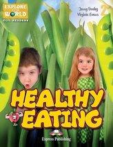 Healthy Eating. Reader Level 2 + DigiBook