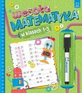 Wesoła matematyka w klasach 1-3