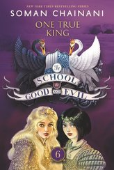 The School for Good and Evil 06: One True King