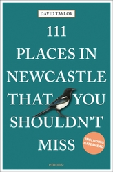 111 Places in Newcastle That You Shouldn\'t Miss