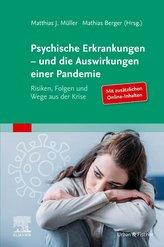 Psychische Erkrankungen - und die Auswirkungen einer Pandemie
